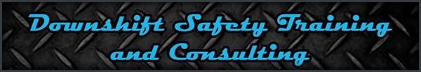 Downshift Safety Training and Consulting